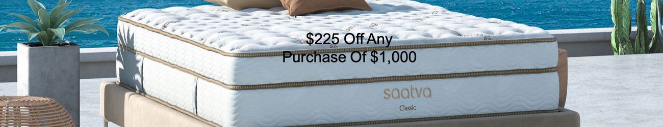 $225 OFF Saatva Mattress